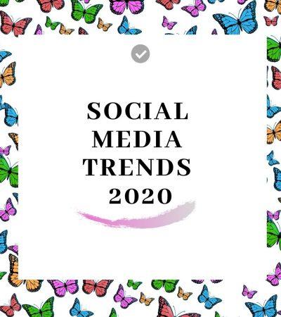 Quali sono i trend per il 2020 sui social network?