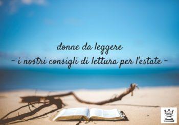 Strategaweb vi augura buone vacanze!Ecco i nostri consigli di lettura per l'estate #donne da leggere